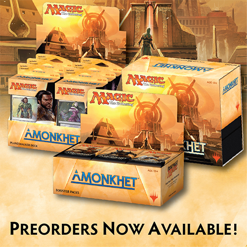 Order Amonkhet Today for Pick-Up in store or get it shipped right to your house!