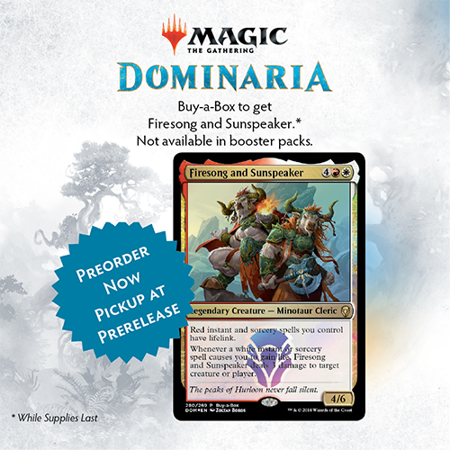 Preorder Dominaria Today, Pickup During the Prerelease!
