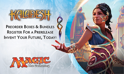 Kaladesh is coming! Preorder Product and Preregister for the Prerelease Today!